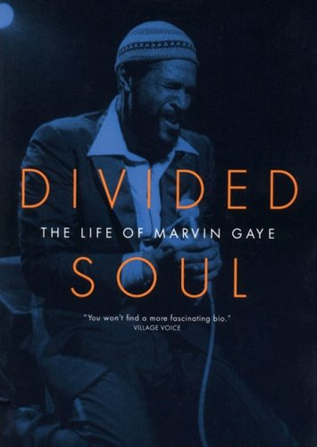 Divided Soul: The Life of Marvin Gaye (Library)