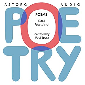Poems by Paul Verlaine Audiobook