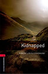 Oxford Bookworms Library: 8. Schuljahr, Stufe 2 - Kidnapped: Reader: The Adventures of David Balfour in the Year 1751