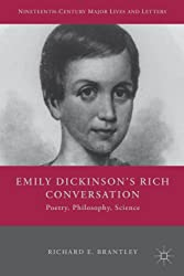 Emily Dickinson's Rich Conversation: Poetry, Philosophy, Science