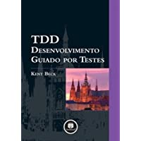 TDD. Desenvolvimento Guiado por Testes