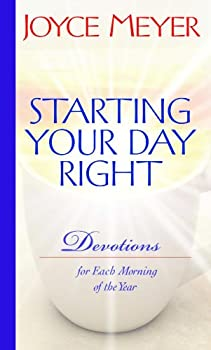 Starting Your Day Right: Devotions for Each Morning of the Year 0446532657 Book Cover