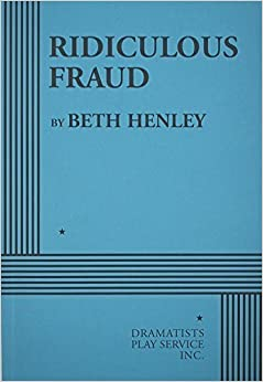 Book Ridiculous Fraud - Acting Edition by Beth Henley (2008-01-04)