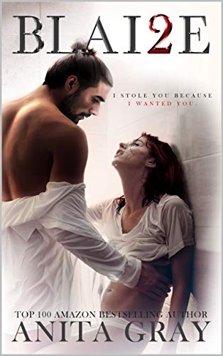 BLAI2E: Blaire Part 2 (The Dark Romance Series)