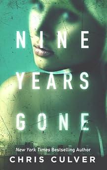 Nine Years Gone by [Culver, Chris]