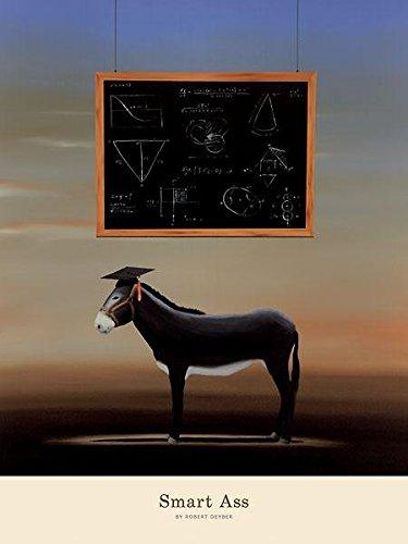 Smart Ass - Poster by Robert Deyber (18 x 24) (Discount Furniture Roberts)