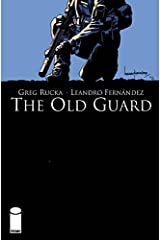 The Old Guard #3 Kindle Edition