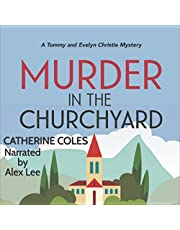 Murder in the Churchyard: A 1920s Cozy Mystery: A Tommy & Evelyn Christie Mystery, Book 3