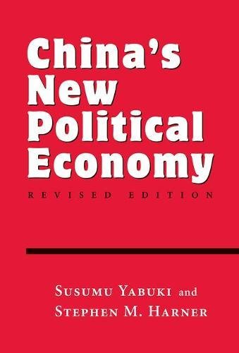 China's New Political Economy: Revised Edition