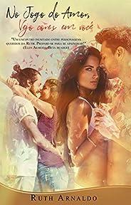 No Jogo do Amor, Vejo Cores em Você: Spin-Off dos livros Uma Jogada do Amor/ Nas Cores do Amor