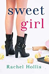 Sweet Girl (The Girls) Paperback