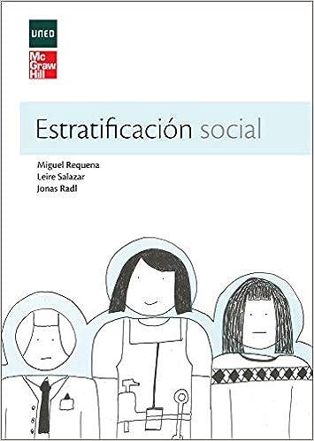 Estratificacion social: Amazon.es: Requena,Miguel, Salazar,Leire, Radl,Jonas: Libros