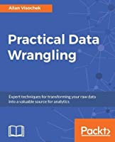 Practical Data Wrangling