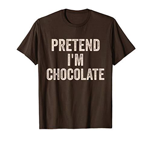 Lazy Halloween Costume Shirt Pretend I'm Chocolate Gift T-Shirt]()