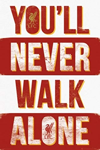 Liverpool FC Youll Never Walk Alone Football Soccer Poster 24x36 Inch