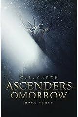 Ascenders: Omorrow (Ascenders Saga) Paperback