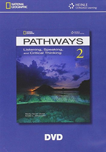 Pathways 2: Listening, Speaking, and Critical Thinking Classroom ( DVD)