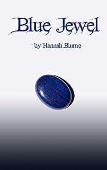 Blue Jewel by [Blume, Hannah]