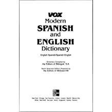 Vox Modern Spanish and English Dictionary: English-Spanish -Spanish-English (VOX Dictionary Series)