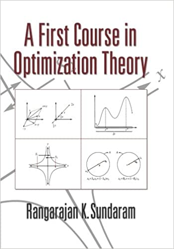 A first course in optimization theory rangarajan k sundaram a first course in optimization theory 1st us edition 1st printing edition fandeluxe Choice Image