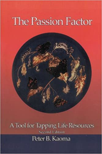 Read online The Passion Factor: A Tool for Tapping Life Resources PDF