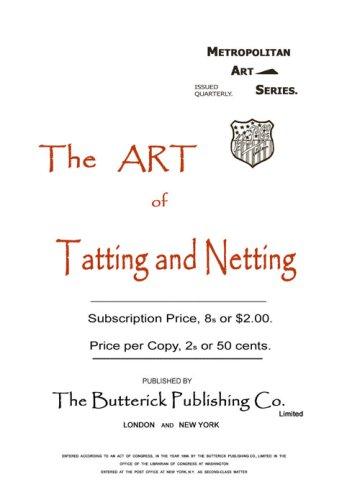 Butterick c.1895 - The Art of Tatting & Netting - Victorian Era Shuttle Laces (Metropolitan Art Series)