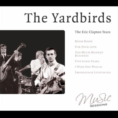 The Yardbirds - The Eric Clapt...