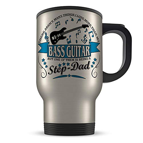 (Funny Gift Mug 14oz There Aren't Many Things I Love More Then My Bass Guitar - Step-DAD Aluminium Travel Mug - Blue)