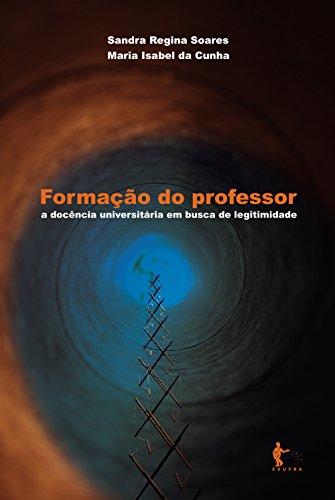 Formação do professor: a docência universitária em busca de legitimidade
