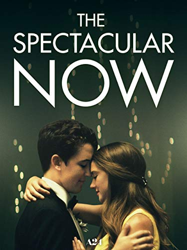 (The Spectacular Now)