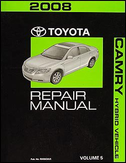 2008 toyota camry hybrid repair shop manual original volume 5 only rh amazon com toyota camry hybrid service manual pdf toyota camry hybrid 2012 owners manual