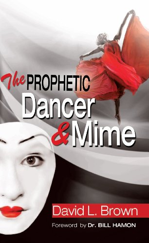 The prophetic dancer and mime kindle edition by david brown the prophetic dancer and mime by brown david fandeluxe Image collections