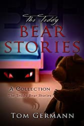 The Teddy Bear Stories: A Collection