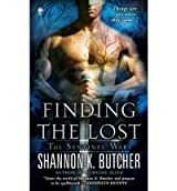 [Finding the Lost] [by: Shannon K Butcher]