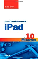 Sams Teach Yourself iPad in 10 Minutes Front Cover
