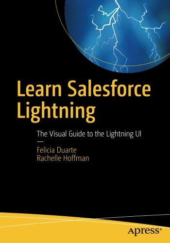 Learn Salesforce Lightning  The Visual Guide To The Lightning Ui