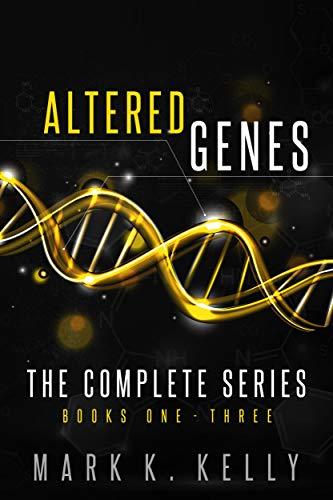 Altered Genes: Omnibus (Books 1, 2, 3)