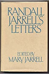 Randall Jarrell's Letters: An Autobiographical and Literary Selection Hardcover