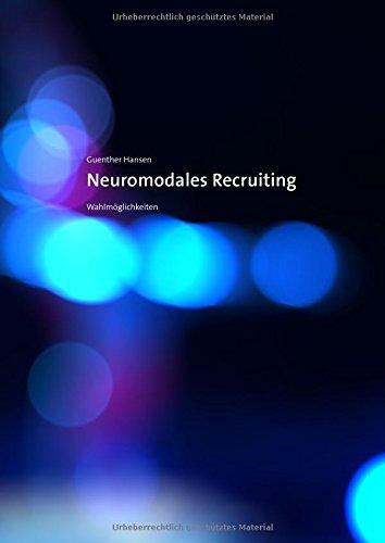 neuromodales-recruiting-wahlmglichkeiten