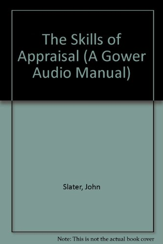 Skills of Appraisal/Book and Audio Cassette (Gower Audio Manual) by Gower Pub Co