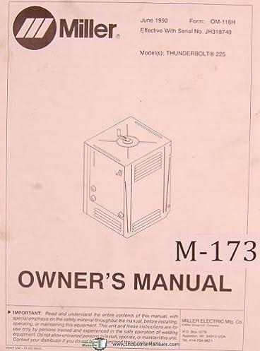 miller thunderbolt 225 arc welder owner s manual miller amazon rh amazon com miller 252 owners manual miller 252 owners manual