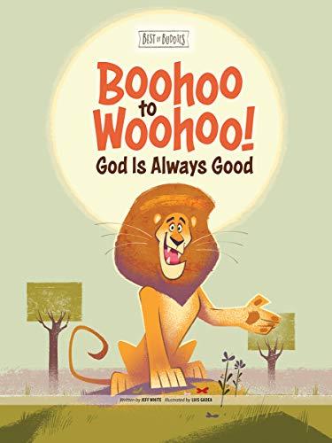 Boohoo to Woohoo! God Is Always Good (Best of Buddies) (Boohoo.com)