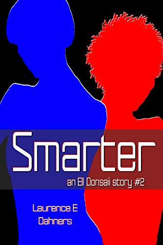 Smarter (an Ell Donsaii story #2) ()