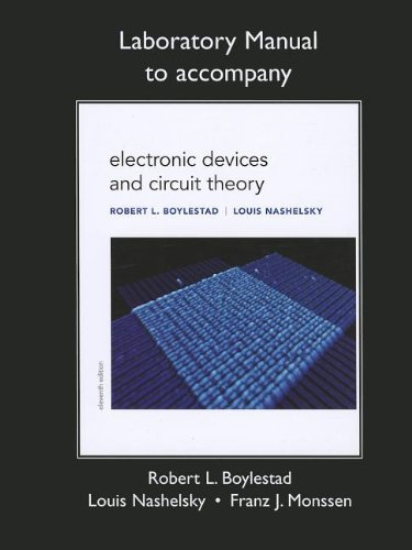 By Robert L. Boylestad Lab Manual for Electronic