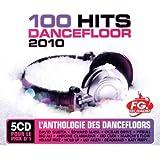 100 Hits Dancefloor 2010