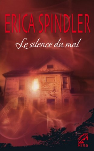 Le silence du mal (Mira) (French Edition)