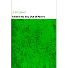 I Made My Boy Out of Poetry by Aberjhani Aberjhani (2000-12-14)