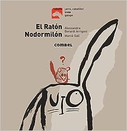 El ratón Nodormilón (Caballo. Trote) (Spanish Edition ...