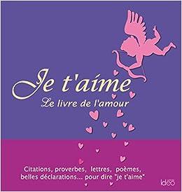 Amazonin Buy Je Taime Le Livre De Lamour Special Saint