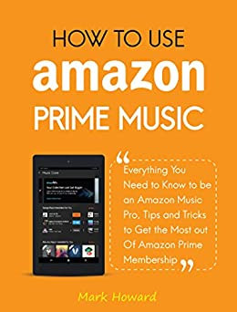 How Use Amazon Prime Music ebook product image